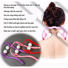 Dụng cụ massage Cổ,Vai ,Gáy thiết kế hình chữ U có tay cầm chống trượt siêu tiện dụng-GD436-Massage-Co (giao màu ngẫu nhiên)