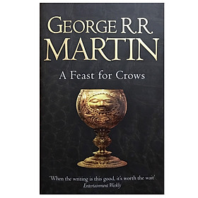 A Feast for Crows (The Fourth Book of A Song of Ice and Fire) (Reissue)