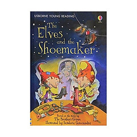 Sách thiếu nhi tiếng Anh - Usborne Young Reading Series One: The Elves and the Shoemaker