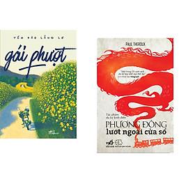 Combo 2 cuốn sách: Gái Phượt + Phương Đông lướt ngoài cửa sổ
