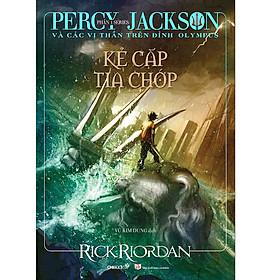 Series Percy Jackson Và Các Vị Thần Trên Đỉnh Olympus Phần 1 - Kẻ Cắp Tia Chớp (Tái Bản 2019)