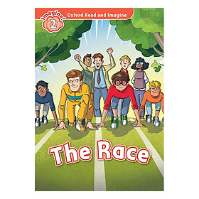 Oxford Read And Imagine Level 2: The Race (Audio Pack)