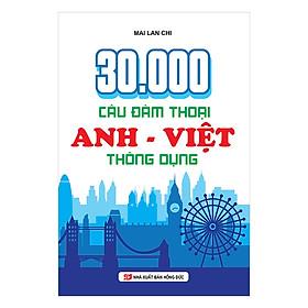 30000 Câu Đàm Thoại Anh Việt Thông Dụng