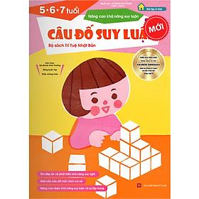 Sách thiếu nhi Nhật Bản - CÂU ĐỐ SUY LUẬN cho bé 5-6-7 tuổi - Nâng cao khả năng suy luận