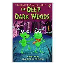 Sách thiếu nhi tiếng Anh - Usborne Very First Reading: 7. The Deep Dark Woods