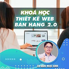 Khóa học LẬP TRÌNH - Thiết kế web bán hàng 2.0