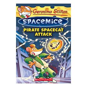Geronimo Stilton Spacemice Book 10: Pirate Spacecat Attack