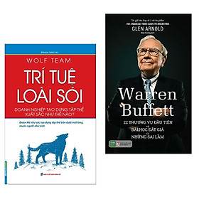 Combo Sách Kĩ Năng Làm Việc Và Bài Học  Kinh Doanh:  Wolf Team - Trí Tuệ Loài Sói (Doanh Nghiệp Tạo Dựng Tập Thể Xuất Sắc Như Thế Nào?) + Warren Buffett: 22 Thương Vụ Đầu Tiên Và Bài Học Đắt Giá Từ Những Sai Lầm ( Tặng Kèm Bookmark Happy Life)