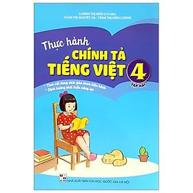 Thực Hành Chính Tả Tiếng Việt 4 - Tập 2