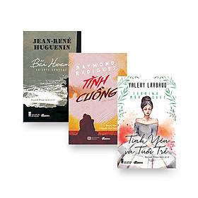 Combo dịch giả Huỳnh Phan Anh (Tình cuồng + Bãi hoang + Tình yêu và tuổi trẻ)