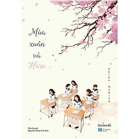 Sách - Mùa xuân và Haru ( tặng kèm bookmark thiết kế )