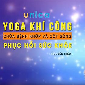 Khóa Học Yoga Khí Công Chữa Bệnh Khớp Và Cột Sống Phục Hồi Sức Khỏe