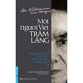 Một Người Việt Trầm Lặng (Tái Bản 2020)