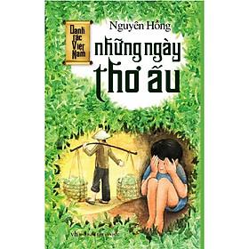 Danh Tác Việt Nam - Những Ngày Thơ Ấu (Tái Bản)