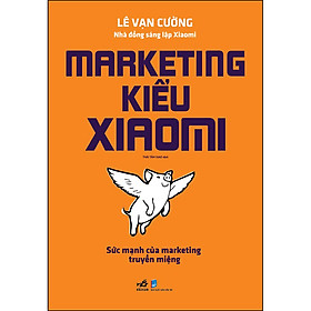 Marketing Kiểu Xiaomi