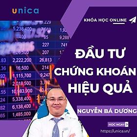 Khóa học KINH DOANH - Đầu tư chứng khoán hiệu quả UNICA.VN