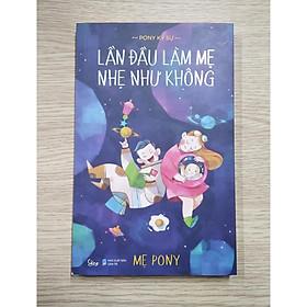 Sách hay cho mẹ: Lần Đầu Làm Mẹ Nhẹ Như Không + Poster an toàn cho bé yêu