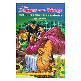 Oxford Progressive English Readers 2: The Dagger and Wings and Other Father Brow