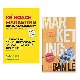 Combo Sách Marketing - Bán Hàng: Kế Hoạch Marketing Trên Một - Trang - Giấy + Marketing Cho Bán Lẻ( Tặng kèm Bookmark Happy Life)