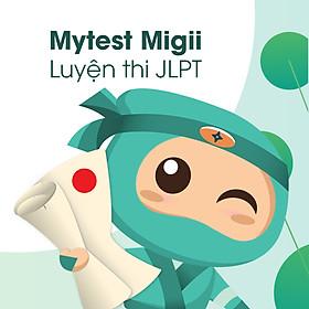 Mytest Migii Luyện Thi Tiếng Nhật, Luyện Thi JLPT N5,N4,N3, N2, N1 Tại Nhà - Gói Migii Premium 3 Tháng