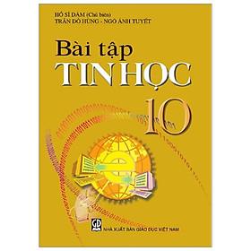 Bài Tập Tin Học 10 (T9)