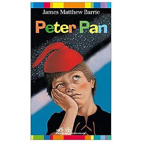 Tác phẩm kinh điển vĩ đại của tác giả James Matthew Barrie: Peter Pan (TB)