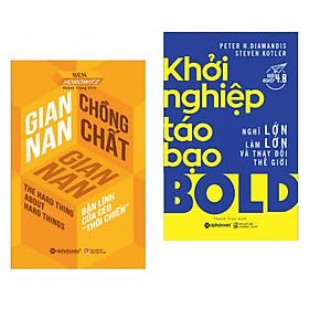 Combo sách kinh tế hay : Gian nan chồng chất gian nan + Khởi nghiệp táo bạo - Tặng kèm bookmark thiết kế