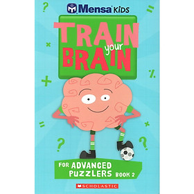 Mensa Train Your Brain Advanced Puzzles Book 2