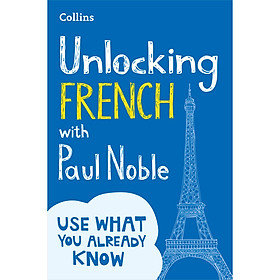 Collins Unlocking French With Paul Noble: Your Key to Language Success