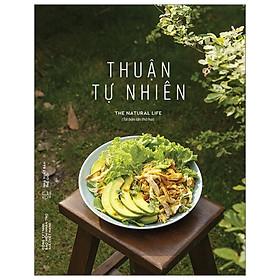 Thuận Tự Nhiên (Tái Bản 2020)