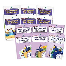 Trọn bộ 12 cuốn Toán Song Ngữ Tiền Tiểu Học: Sách Học - Sách Luyện Tập