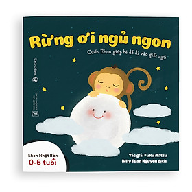 Sách Ehon - Rừng ơi ngủ ngon - Dành cho trẻ từ 0 - 6 tuổi
