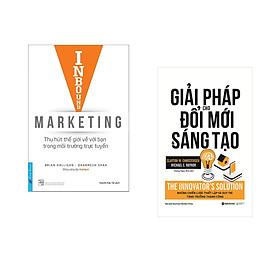 Combo 2 cuốn sách: Inbound Marketing -Thu Hút Thế giới Về Với Bạn Trong Môi Trường Trực Tuyến + Giải Pháp Cho Đổi Mới Và Sáng Tạo