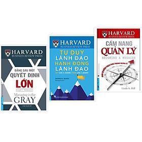 Combo Sách Harvard Business Review - Đằng sau 1 quyết định lớn + Tư duy lãnh đạo Hành động lãnh đạo + Cẩm nang quản lý