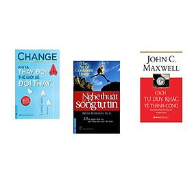 Combo 3 cuốn sách: Khi Ta Thay Đổi Thế Giới Sẽ Đổi Thay + Nghệ Thuật Sống Tự Tin + Cách tư duy khác về thành công