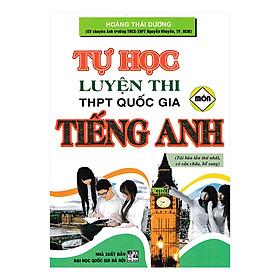 Tự Học Luyện Thi THPT Quốc Gia Môn Tiếng Anh