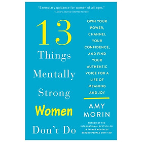 [Download Sách] 13 Things Mentally Strong Women Don't Do