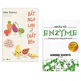 Combo Sách Chăm Sóc Sức Khỏe: Bất Ngờ Lớn Về Chất Béo + Nhân Tố Enzyme - Phương Thức Sống Lành Mạnh (Tặng kèm Bookmark Happy Life)