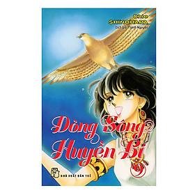 Dòng Sông Huyền Bí (Tập 9)