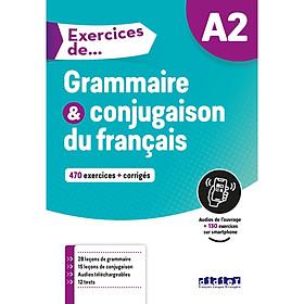 Sách học tiếng Pháp: Exercices de Grammaire et conjugaison du français A2