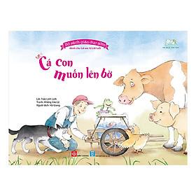 Bộ Sách Giáo Dục Sớm Dành Cho Trẻ Em Từ 2-8 Tuổi - Cá Con Muốn Lên Bờ