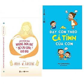 Combo 2 cuốn sách nuôi dậy con: Cách Nuôi Dạy Những Đứa Trẻ Dễ Cáu Giận, Khó Bảo + Dạy Con Theo Cá Tính Của Con (Tặng kèm Sổ tay Cung Hoàng Đạo)