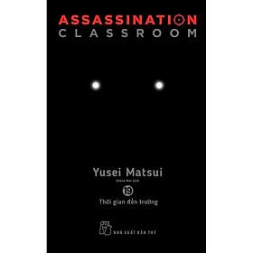Assassination Classroom 19. Thời Gian Đến Trường