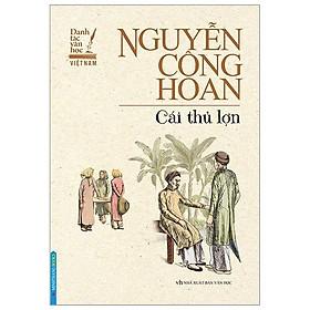 Cái Thủ Lợn - Nguyễn Công Hoan