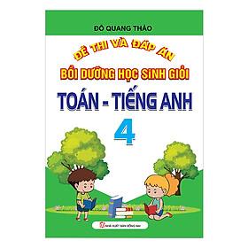 Đề Thi Và Đáp Án Bồi Dưỡng Học Sinh Giỏi Toán - Tiếng Anh Lớp 4