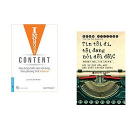 Combo 2 cuốn sách: Inbound Content - Xây Dựng Chiến Lược Nội Dung Theo Phương Thức Inbound + Tin Tôi Đi, Tôi Đang Nói Dối Đó