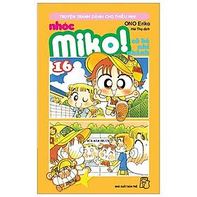 Nhóc Miko! Cô Bé Nhí Nhảnh - Tập 16 (Tái Bản 2020)