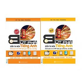 Combo 2 Cuốn Bứt Phá Điểm Thi Môn Tiếng Anh Phiên Bản Đặc Biệt Tập 1 + Tập 2 ( Tích Hợp Video Bài Giảng + Thi Thử Online ) tặng kèm bookmark