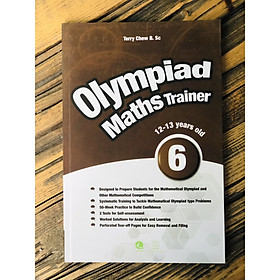 Sách : Olympiad Maths Trainer 6 - Toán Dành Cho trẻ Từ 12 - 13 tuổi