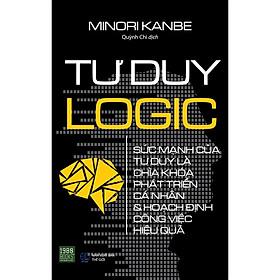 Tư Duy Logic (Tái Bản)